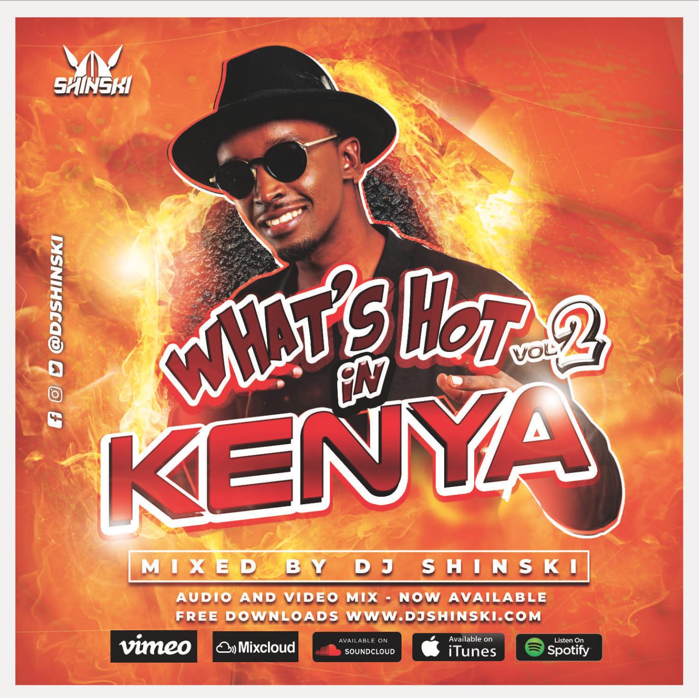 What's Hot in Kenya Mix Vol 2 - Dj Shinski Official Website